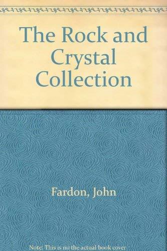 Collecting Rocks and Crystals: Fardon, John