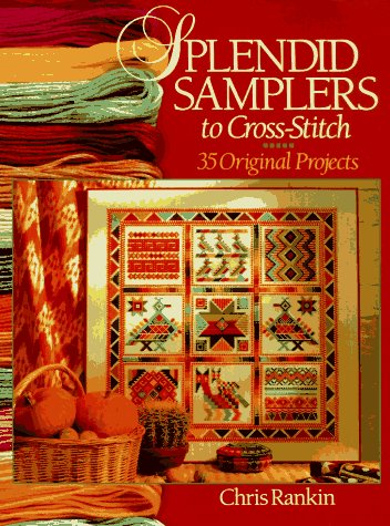 9780806931647: Splendid Samplers to Cross-stitch: 35 Original Projects