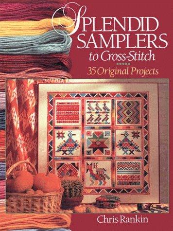 9780806931654: Splendid Samplers to Cross-Stitch: 35 Original Projects
