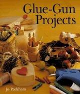 9780806931883: Glue-Gun Projects