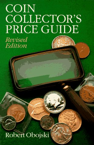 Coin Collector's Price Guide (0806931922) by Robert Obojski
