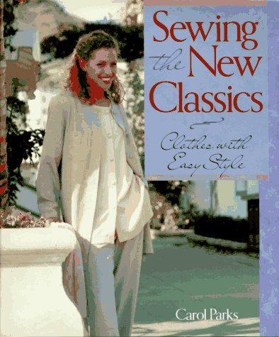 9780806931937: Sewing the New Classics: Clothes With Easy Style