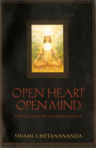 9780806935652: Open Heart, Open Mind: Practical Lessons in Loving Your Life