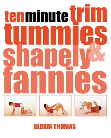 9780806935669: Ten Minute Trim Tummies & Shapely Fannies