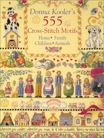 9780806937588: Donna Kooler's 555 Cross-Stitch Motifs