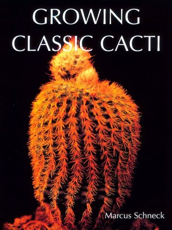 9780806937892: Growing Classic Cacti