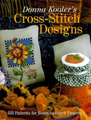 9780806937960: Donna Kooler's Cross-Stitch Designs: 333 Patterns For Ready-To-Stitch Projects