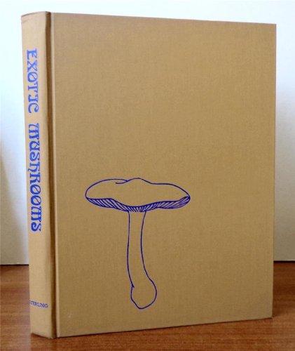 9780806939162: Exotic Mushrooms