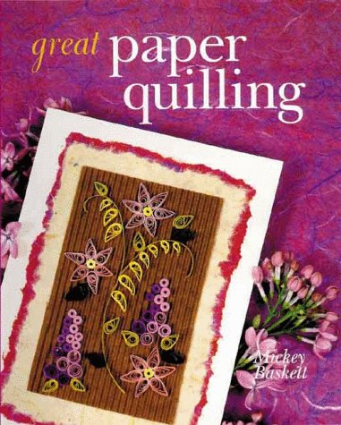 9780806939360: Great Paper Quilling