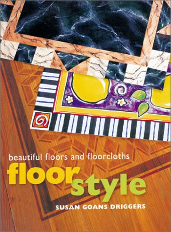 The Well-Decorated Floor: Floorcloths & More Susan Goans Driggers