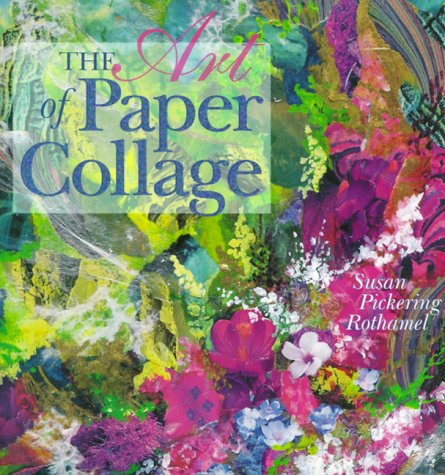9780806939421: The Art of Paper Collage