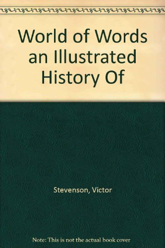 9780806939445: World of Words: an Illustrated History Of Western Languages