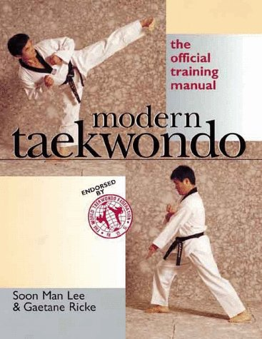 Modern Taekwondo: The Official Training Manual