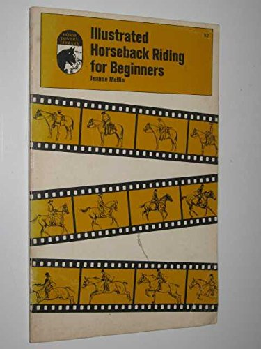Illustrated horseback riding for beginners (Horse lovers': Mellin, Jeanne