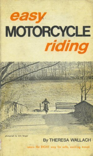 Easy motorcycle riding (Sterling sports books): Wallach, Theresa