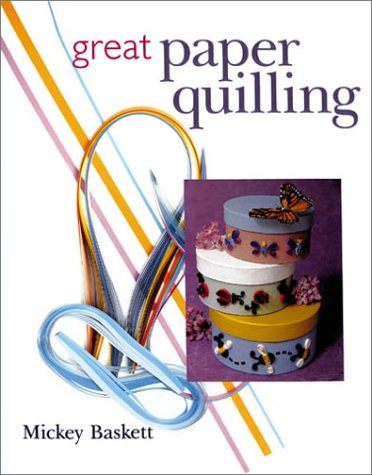 9780806940403: Great Paper Quilling