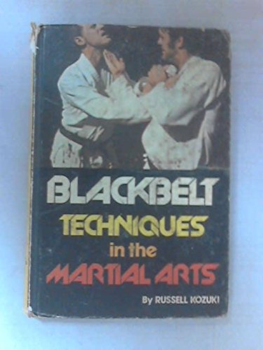 9780806940793: Blackbelt Techniques in the Martial Arts