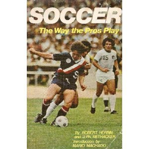Soccer, the way the pros play (Sterling sports books): Herbin, Robert