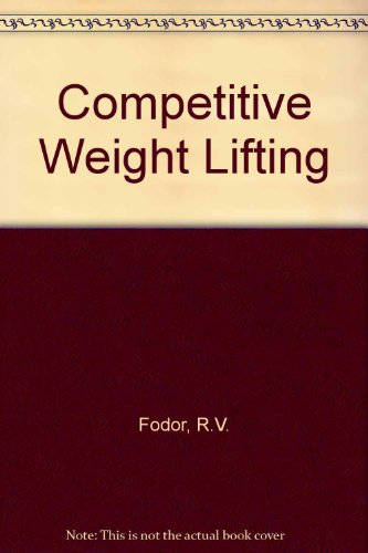 9780806941240: Competitive Weight Lifting