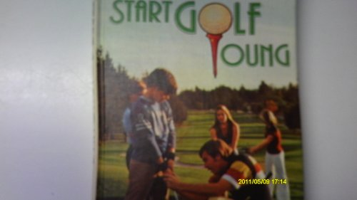 9780806941264: Start Golf Young