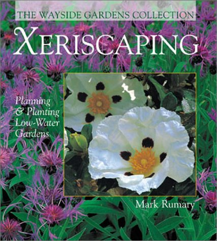 Xeriscaping: Planning & Planting Low-Water Gardens