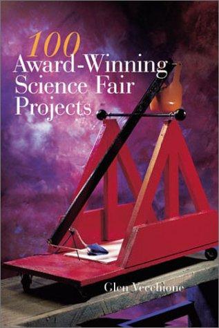 9780806942612: 100 Award-Winning Science Fair Projects