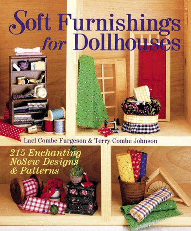 9780806942865: Soft Furnishings for Dollhouses: 215 Enchanting Nosew Designs & Patterns