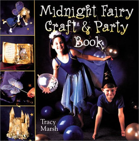9780806943190: Midnight Fairy Craft & Party Book