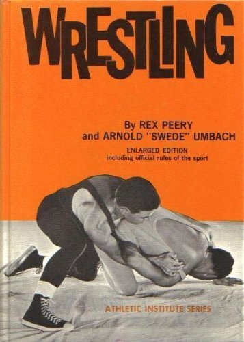 Wrestling (Athletic Institute): Peery, Rex