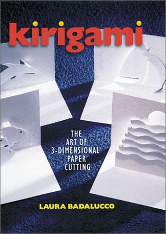 9780806944548: Kirigami: The Art of 3-Dimensional Paper Cutting
