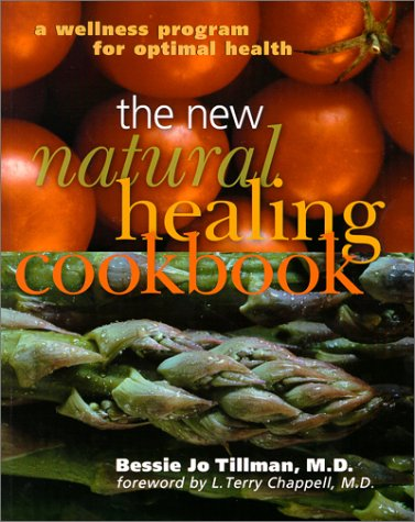 9780806944746: The New Natural Healing Cookbook: A Wellness Program For Optimal Health
