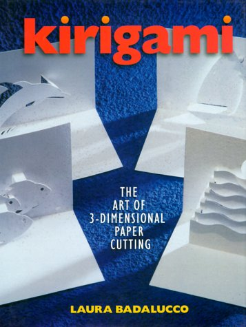 9780806944906: Kirigami: The Art of 3-Dimensional Paper Cutting