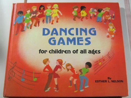 9780806945224: Dancing Games for Children of All Ages