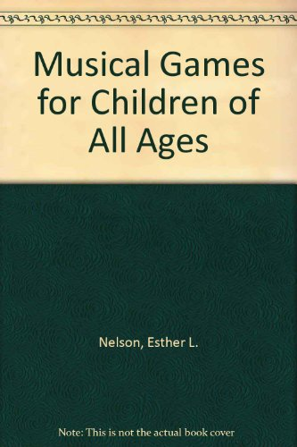 9780806945408: Musical Games for Children of All Ages