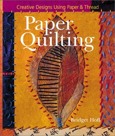 9780806945606: Paper Quilting: Creative Designs Using Paper & Thread