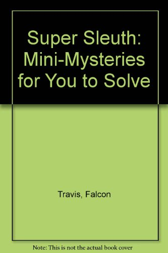 9780806947006: Super Sleuth: Mini-Mysteries for You to Solve
