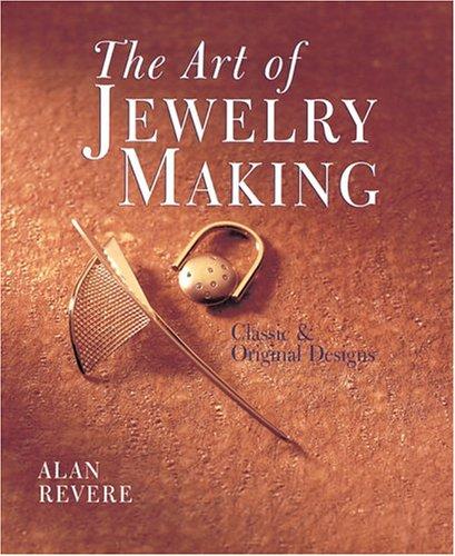 9780806947679: The Art of Jewelry Making: Classic & Original Designs