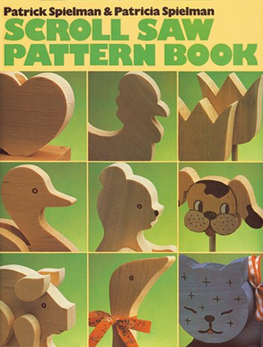 Scroll Saw Pattern Book: Spielman, Patrick; Spielman, Patricia