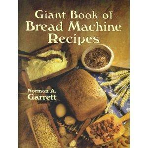 9780806947938: Giant Book of Bread Machine Recipes