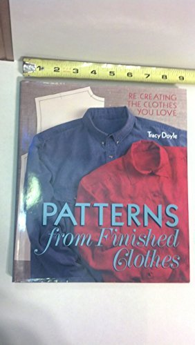 9780806948744: Patterns from Finished Clothes: Re-Creating the Clothes You Love