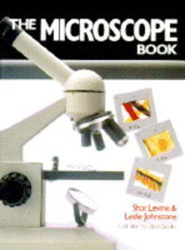 The Microscope Book: Levine, Shar &