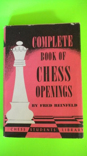 Complete Book of Chess Openings (0806949201) by Fred Reinfeld