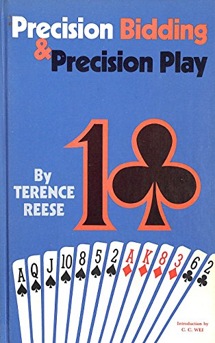 Precision Bidding and Precision Play: Reese, Terence