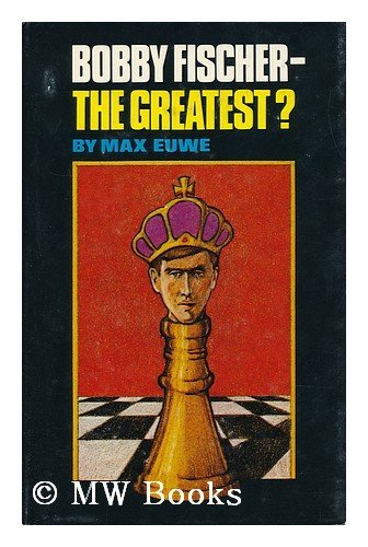 9780806949505: Bobby Fischer--the greatest?