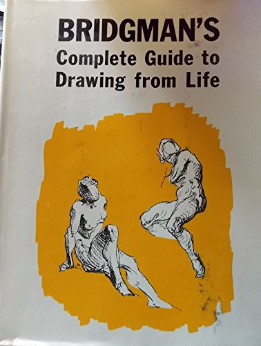 9780806950006: Complete Guide to Drawing from Life