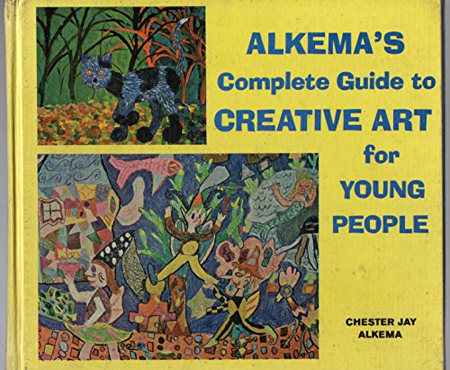9780806951881: Alkema's complete guide to creative art for young people
