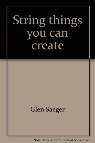 9780806952635: String things you can create (Little craft book series)