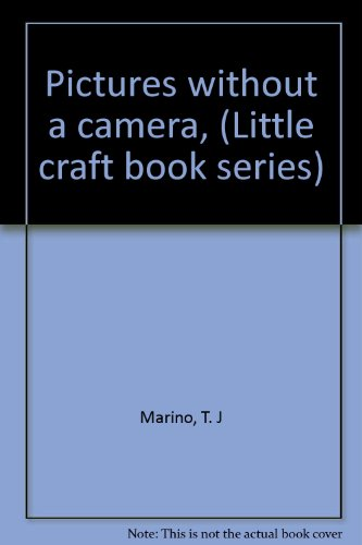 9780806952970: Pictures without a camera, (Little craft book series)