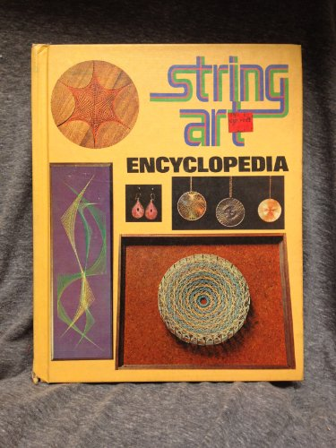 9780806953625: String Art Encyclopedia