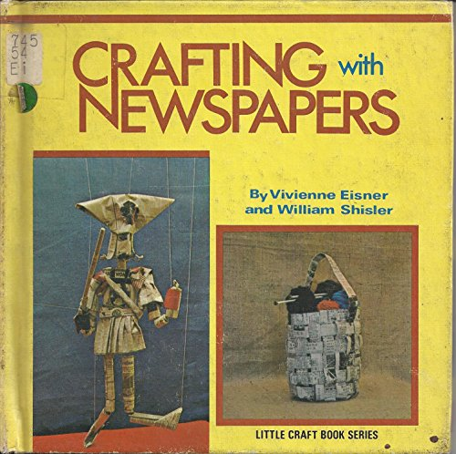 9780806953687: Crafting with Newspapers (Little Craft)